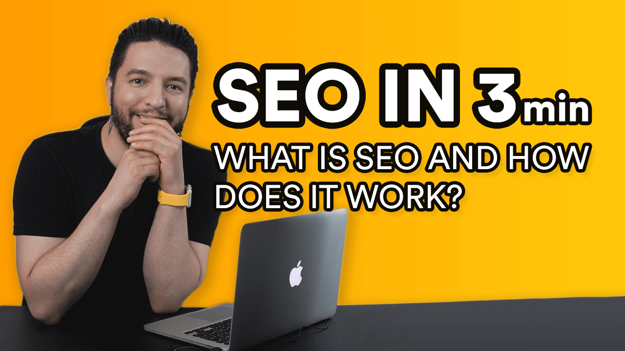 What is SEO and How Does It Work- Explained in 3 Minutes